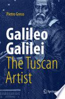 Galileo Galilei  The Tuscan Artist Book