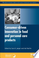 Consumer Driven Innovation in Food and Personal Care Products