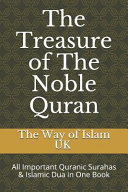 The Treasure of the Noble Quran  All Important Quranic Surahas   Islamic Dua in One Book