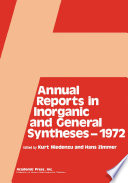 Annual Reports In Inorganic And General Syntheses 1972