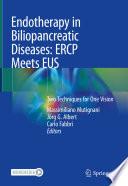 Endotherapy in Biliopancreatic Diseases  ERCP Meets EUS Book