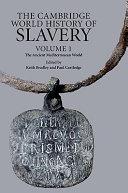 The Cambridge World History of Slavery: Volume 1, The Ancient Mediterranean World