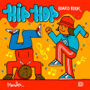 Hip Hop Board Book