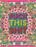 Fuck This Shit A Swear Word Coloring Book