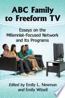 ABC Family to Freeform TV Book