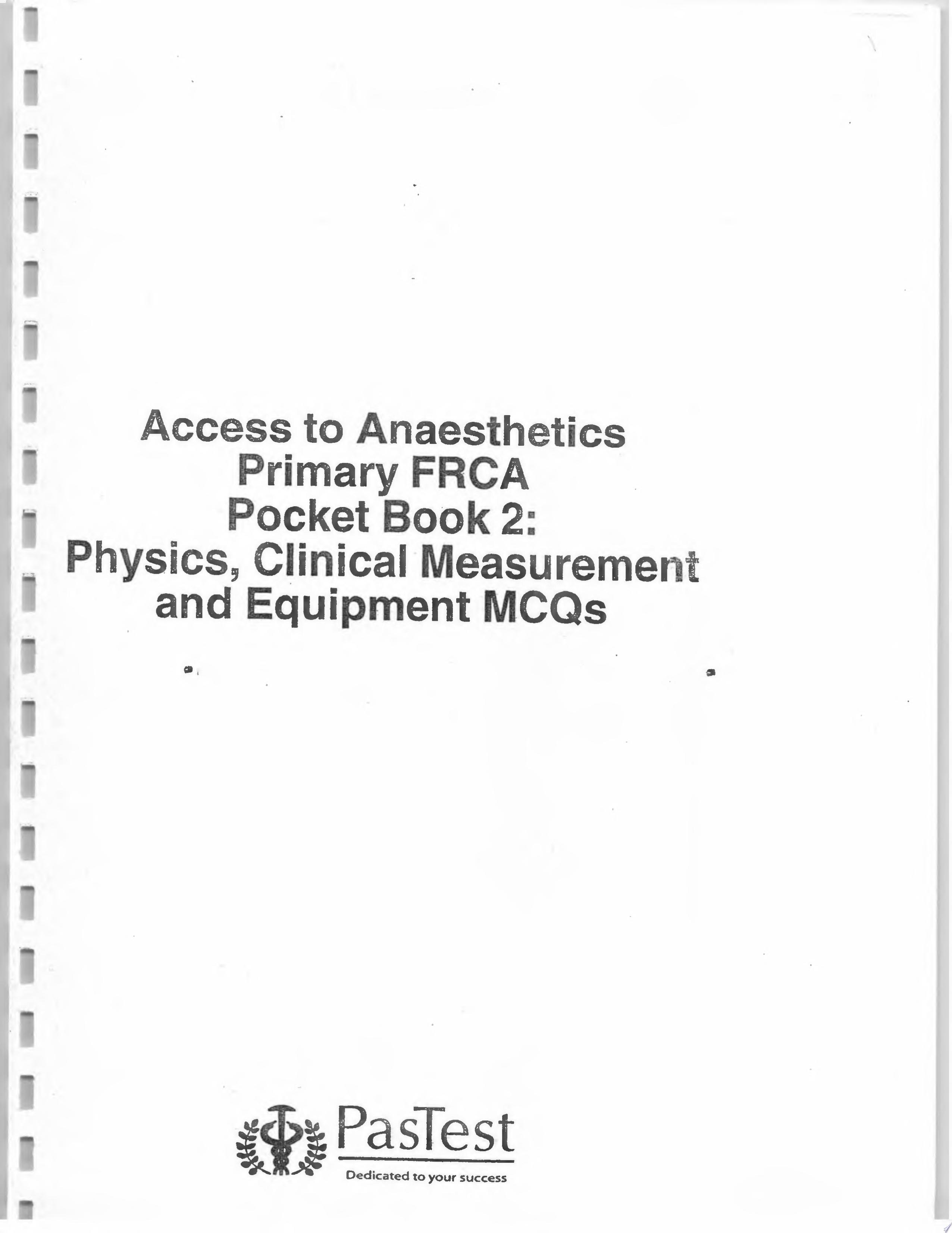 Access to Anaesthetics Primary FRCA Physiology and Anatomy MCQs Kirsty MacLennan  2007