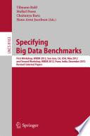 Specifying Big Data Benchmarks