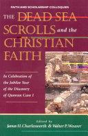 Pdf The Dead Sea Scrolls and the Christian Faith