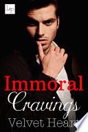 Immoral Cravings