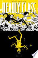 Deadly Class Vol  4 Book