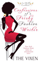 Confessions of a Frisky Fashion Writer