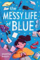 The Messy Life of Blue Pdf/ePub eBook