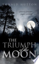 The Triumph of the Moon Book PDF