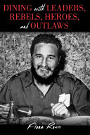 Pdf Dining with Leaders, Rebels, Heroes, and Outlaws
