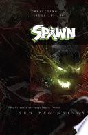 Spawn New Beginnings Vol 1