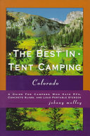 The Best in Tent Camping, Colorado