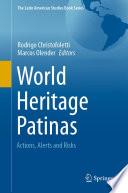World Heritage Patinas
