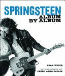 Bruce Springsteen Album by Album