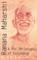 Ramana Maharshi and His Philosophy of Existence