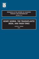 Henry George  The Transatlantic Irish  and their Times