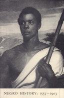 Negro History: 1553-1903
