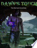 The Myrrosil Chronicles  Dawn s Touch