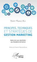 Pdf Principes, techniques et stratégies de gestion marketing Telecharger