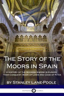 The Story of the Moors in Spain Book