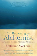 On Becoming an Alchemist Book