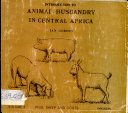 Introduction to Animal Husbandry in Central Africa