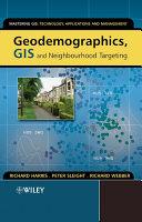 Geodemographics, GIS and Neighbourhood Targeting [Pdf/ePub] eBook