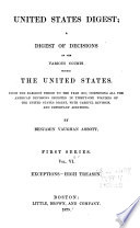 United States Digest: a Digest of Decisions of the Various Courts Within the United States, from the Earliest Period to the Year 1870