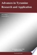 Advances in Tyramine Research and Application  2012 Edition Book