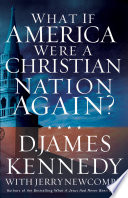 What If America Were a Christian Nation Again  Book