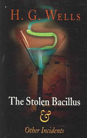 The Stolen Bacillus   Other Incidents