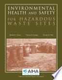 Environmental Health And Safety For Hazardous Waste Sites
