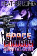 Space Cowboy Survival Guide