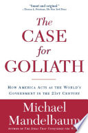The Case for Goliath Book