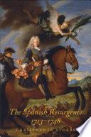 The Spanish Resurgence  1713 1748