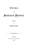 Gedichte des Francesco Petrarca. Uebersetzt [in verse] von W. Krigar