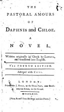 The Pastoral Amours of Daphnis and Chloe. A Novel ... Translated Into English [by James Craggs]. The Fourth Edition. Adorned with Cuts