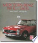 Mercedes-Benz 190 SL-280 SL  : vom Barock zur Pagode