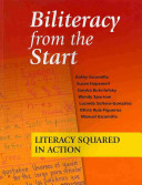 Biliteracy from the Start