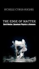 The Edge Of Matter