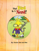 That Bird Is A Nerd!