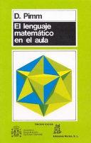 El lenguaje matemático en el aula