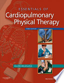 Essentials Of Cardiopulmonary Physical Therapy E Book