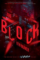 The Block  The Second Book of The Loop Trilogy