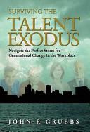 Surviving the Talent Exodus
