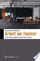 Arbeit am Theater